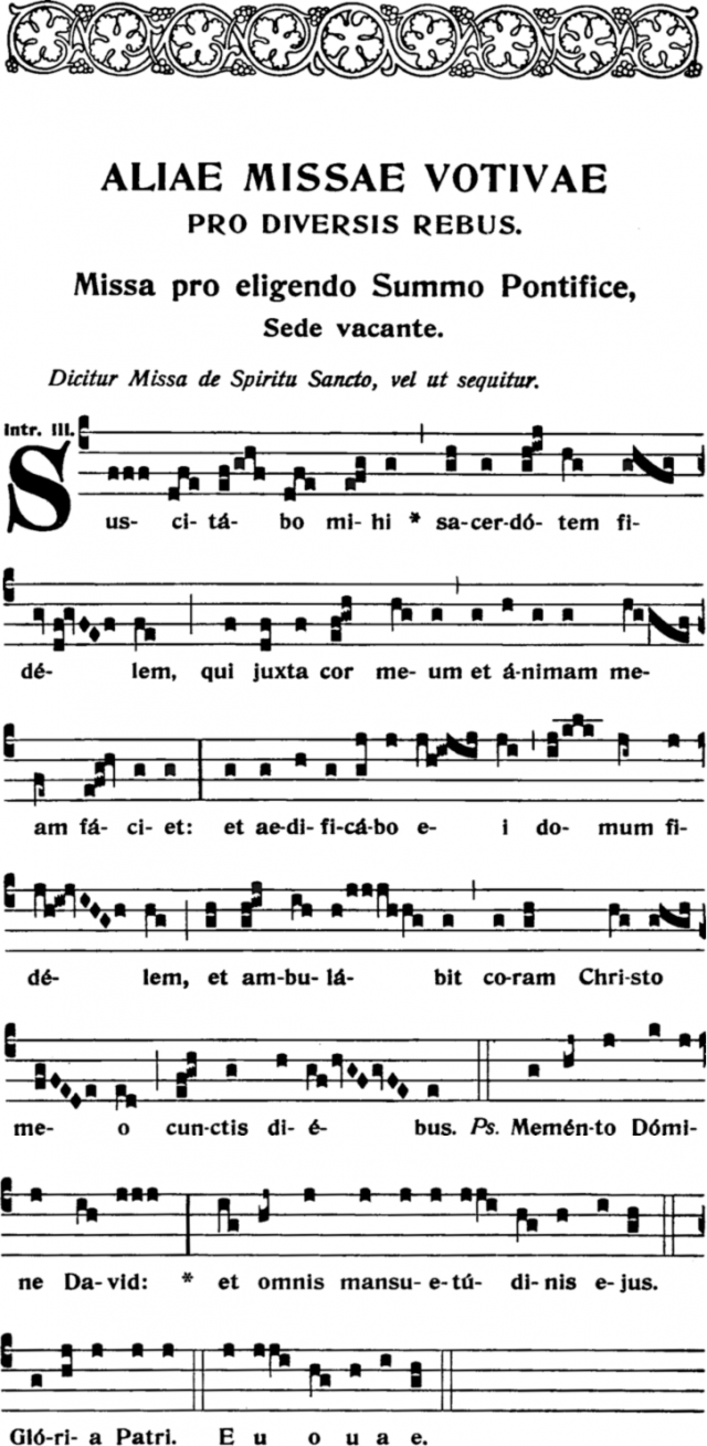 Missa pro Eligenda - Introit Suscitabo mihi - ton iii.